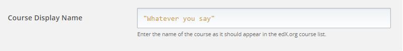 Open edX Studio - Course Display Name