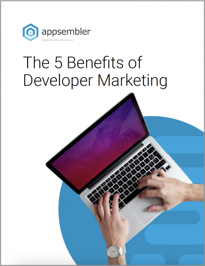 The 5 Benefits of Developer Marketing eBook